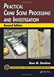 Practical Crime Scene Processing and Investigation, Second Edition @amazon.com