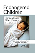 Endangered Children: Homicide and Other…