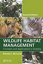 Wildlife Habitat Management: Concepts and…