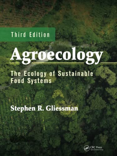 Package Price Agroecology: Agroecology: The Ecology of Sustainable Food Systems, Third Edition (Volume 1), Gliessman, Stephen R.