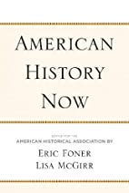 American History Now (Critical Perspectives…