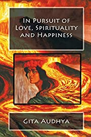 In Pursuit of Love, Spirituality and…