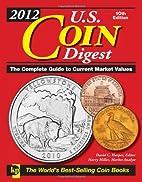 2012 U.S. Coin Digest by David C. Harper