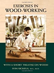 Exercises in Wood-Working: With a Short…