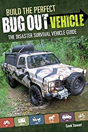 Build the Perfect Bug Out Vehicle: The…