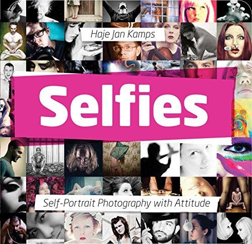 PDF] Selfies: Self-Portrait Photography with Attitude | Free eBooks