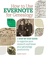 How to Use Evernote for Genealogy: A…