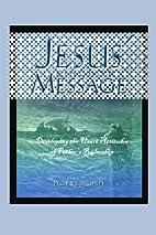 Jesus' Kingdom Message: Developing the…