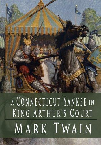 A Connecticut Yankee in King Arthur's Court written by Mark Twain