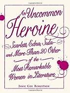 An Uncommon Heroine: Scarlett, Edna,…