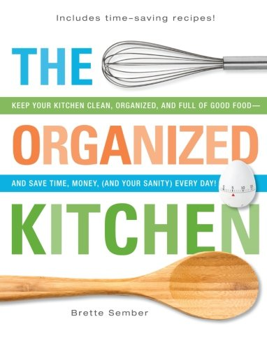 The Organized Kitchen by Brett Mcwhorter