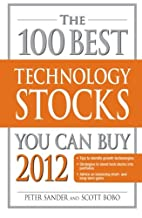 The 100 Best Technology Stocks You Can Buy…