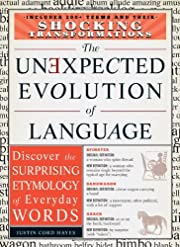 The Unexpected Evolution of Language:…