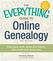 The Everything Guide to Online Genealogy:…