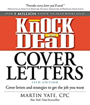 Knock 'em Dead Cover Letters: Cover…
