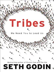 Tribes: We Need You to Lead Us af Seth Godin