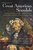 A treasury of great American scandals : tantalizing true tales of historic misbehavior by the founding fathers and others who let freedom swing / Michael Farquhar