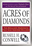 Acres of diamonds / by Russell H. Conwell