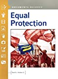 Equal protection : Documents decoded