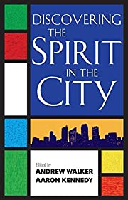 Discovering the Spirit in the City por…