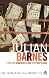 Julian Barnes : contemporary critical perspectives / edited by Sebastian Groes and Peter Childs