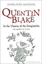 Quentin Blake: In the Theatre of the…