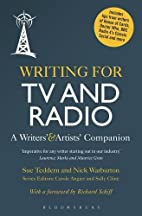Writing for TV and Radio: A Writers'…