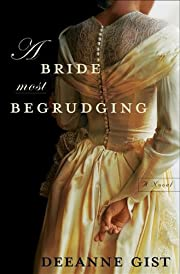 A Bride Most Begrudging – tekijä: Deeanne…