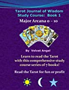 Tarot Journal Of Wisdom Study Course: Book…
