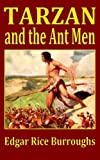 Tarzan and the Ant Men (1924) (Book) written by Edgar Rice Burroughs