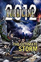 Hurricane! by Arnaldo Ricciulli