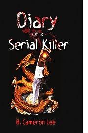 Diary of a Serial Killer af B. Cameron Lee