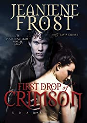 First Drop of Crimson (Night Huntress World,…