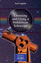 Choosing and Using a Dobsonian Telescope by…