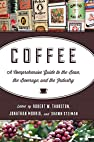 Image of the book Coffee: A Comprehensive Guide to the Bean, the Beverage, and the Industry by the author