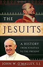 The Jesuits: A History from Ignatius to the…