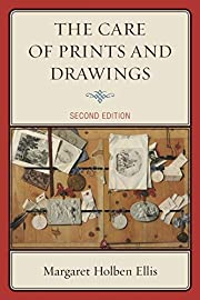 The Care of Prints and Drawings (American…