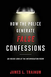 How the police generate false confessions :…