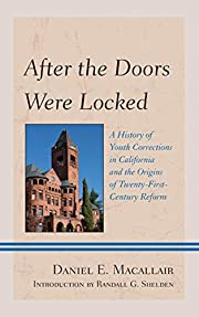 After the Doors Were Locked: A History of…