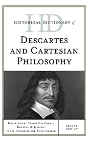 Historical Dictionary of Descartes and…