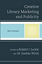 Creative Library Marketing and Publicity:…