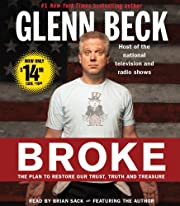 Broke: The Plan to Restore Our Trust, Truth…