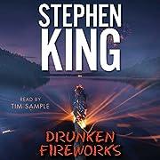 Drunken fireworks de Stephen King