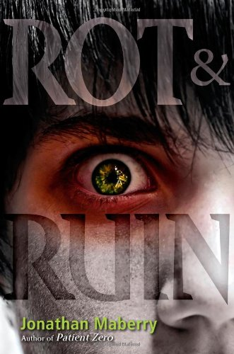 Rot and Ruin by Maberry