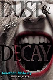 Dust & Decay (Benny Imura (Rot and Ruin))…