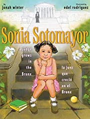 Sonia Sotomayor: A Judge Grows in the Bronx…
