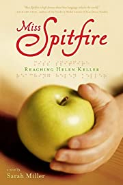 Miss Spitfire: Reaching Helen Keller de…
