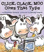 Click, Clack, Moo: Cows That Type (A Click…