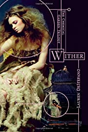 Wither (The Chemical Garden Trilogy) por…