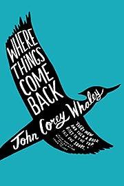 Where Things Come Back de John Corey Whaley